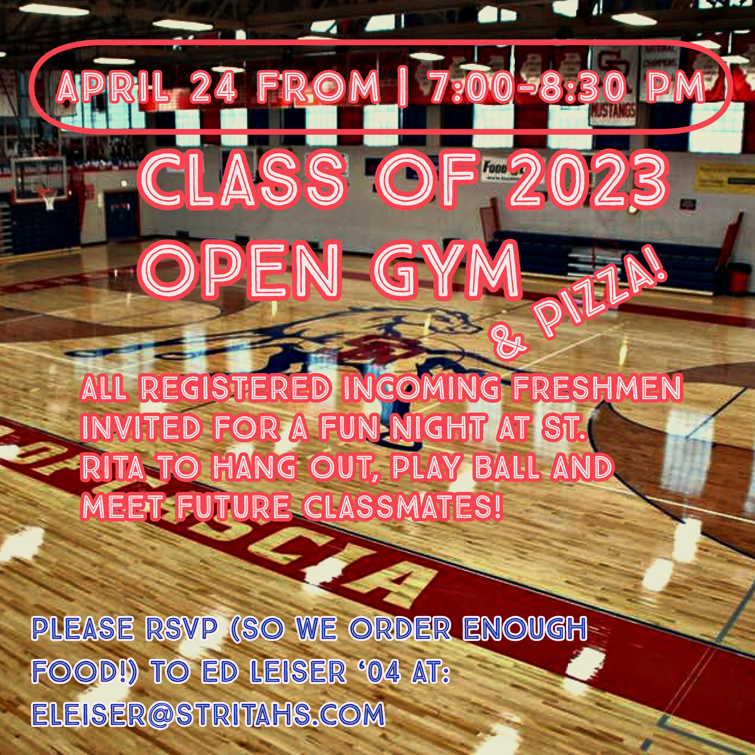 flyer and promo for open gym and pizza class of 2023.jpg