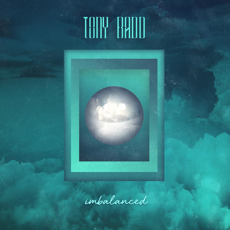 Tony Badd - Imbalanced EP