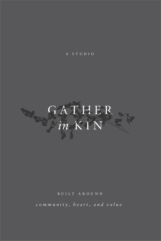 Gather in Kin