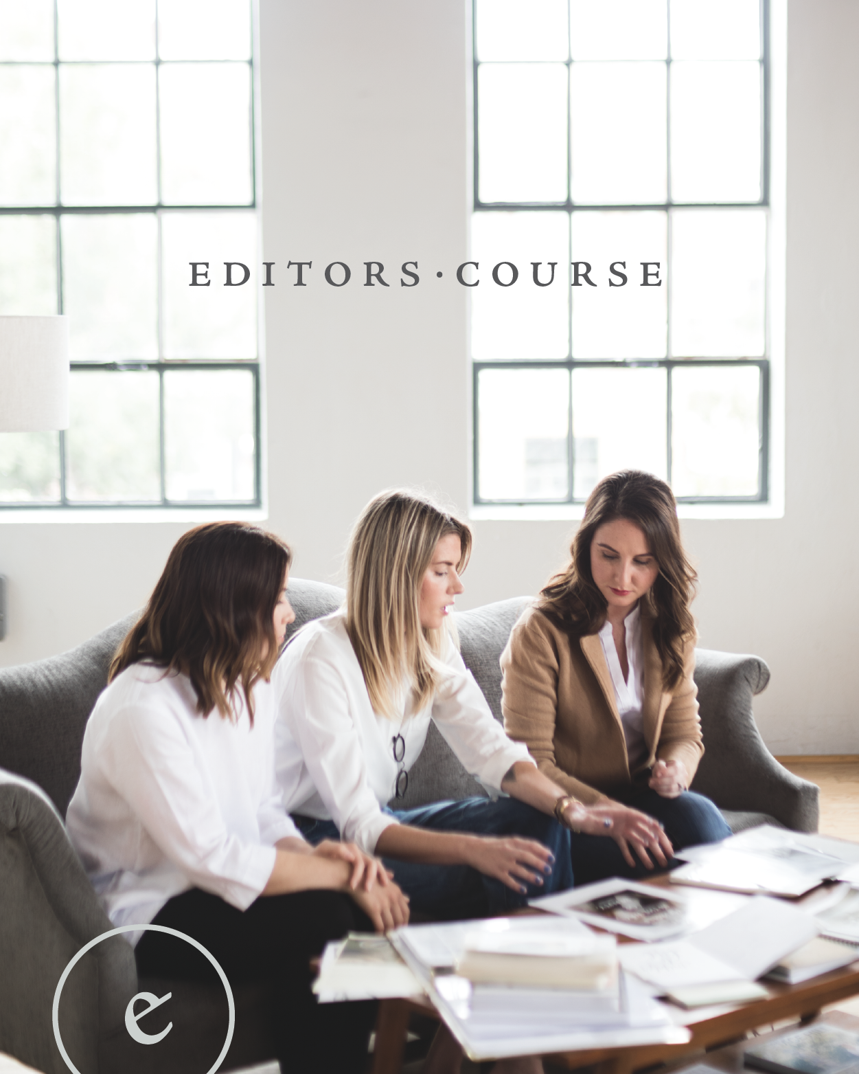 Editors Course  | Branding + Course Material s  The heart behind Editors Course advocates for working well as a creative entrepreneur, for creating a life more beautiful than your brand and for  building a legacy  through your work.