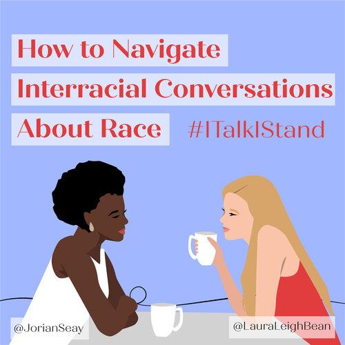 Navigating Interracial Conversations About Race-01.jpg