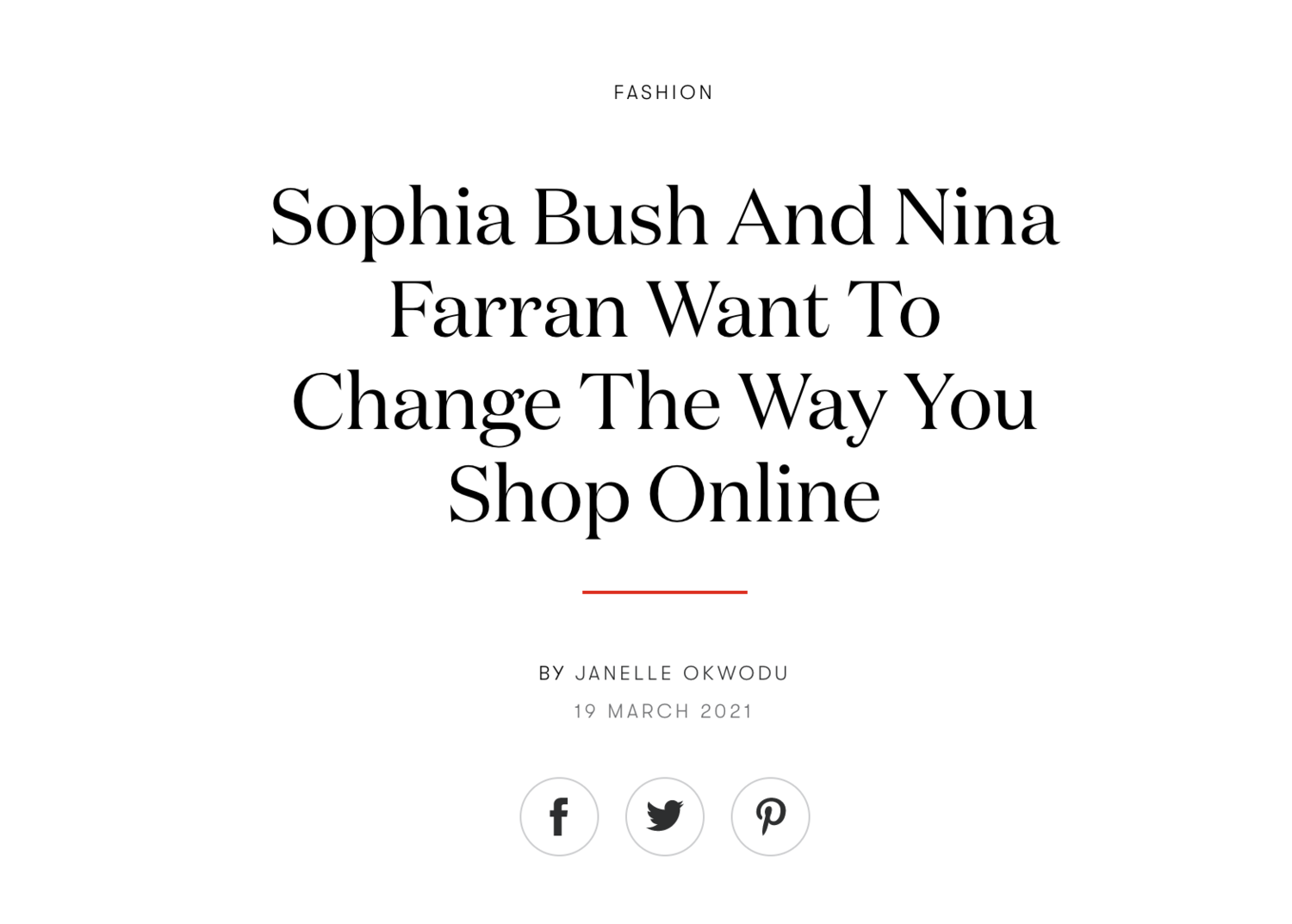"""Sophia Bush and Nina Farran aren't your typical fashion founders. The duo behind eco-conscious shopping destination, FashionKind, has brought a fresh perspective to the world of e-commerce. Founded in 2016 by Farran, the site is a gateway to the best in handcrafted and sustainable luxury. Though the pair prefer the term """"impactful"""" to the overused """"sustainable"""", they're eager to make shopping an experience that goes beyond consumption and connects with the way their customers want to engage with the world. """"It's the choices you make in your daily life that can make a big difference, no matter how small they may seem in the moment,"""" says Farran. """"[Still] personal choice can only go so far. It's become clear in the past few years that we need to pressure big companies to make changes. What we are hoping to do with  Fashionkind  [is] to set an example for other retailers and luxury brands and influence how they do business."""""""
