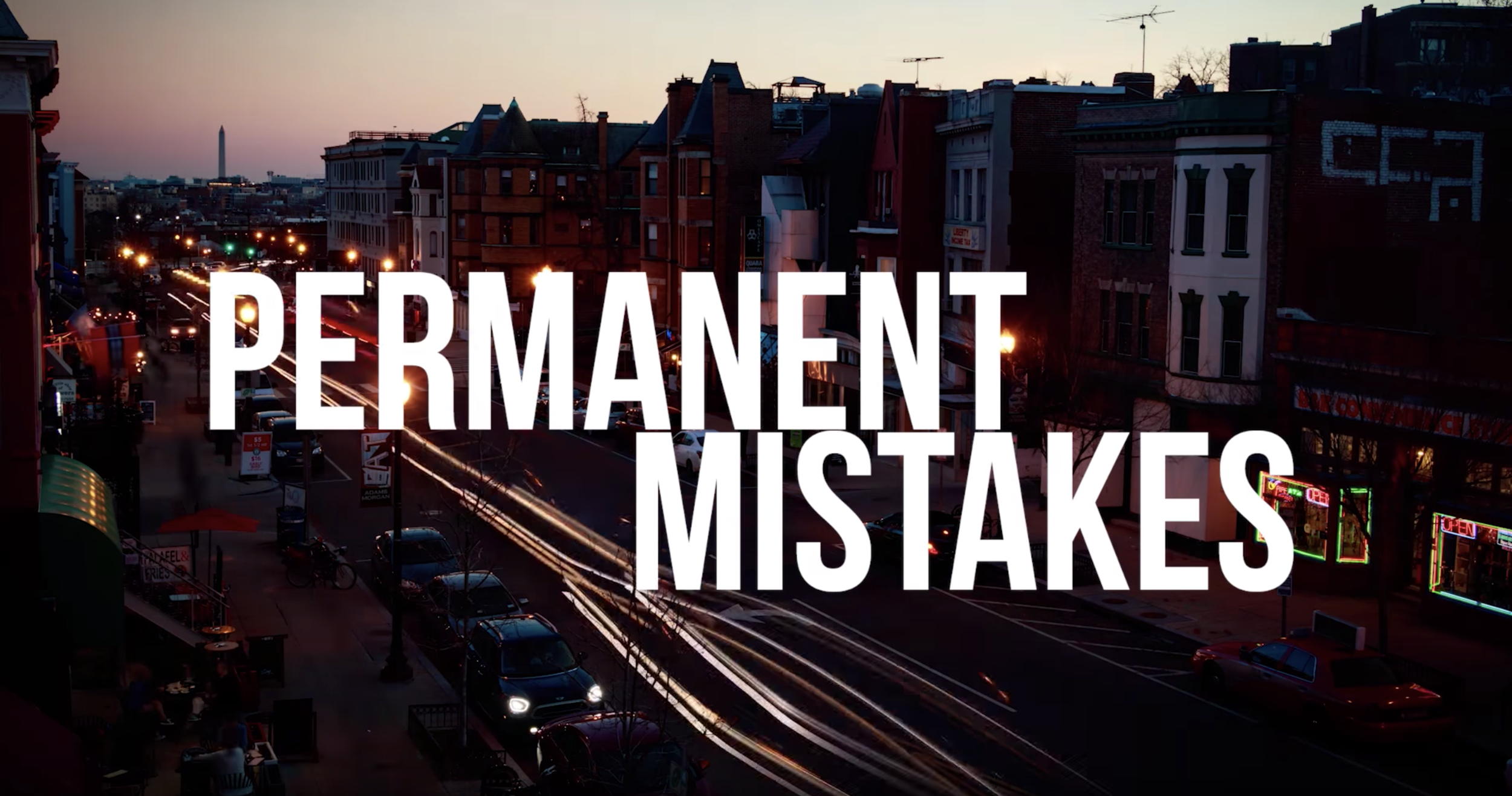 Permanent Mistakes      (pilot & web series, co-produced w/     Greg Tindale     )