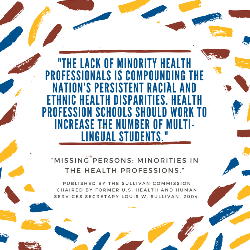 _The lack of minority health professionals is compounding the nation's persistent racial and ethnic health disparities. Health profession schools should work to increase the number of multi-lingual students._.png