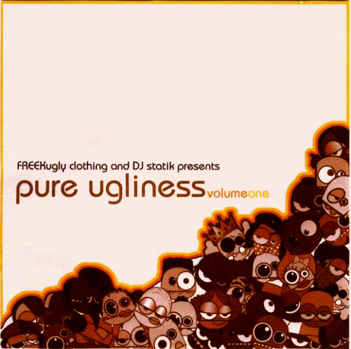 Pure Ugliness (Volume 1) - DJ Statik & Freekugly Lifestyle Group