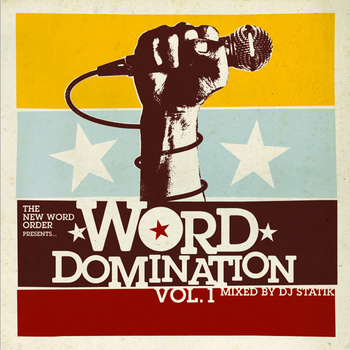 The New Word Order Presents: Word Domination (Official Tour Mixtape - DJ Statik