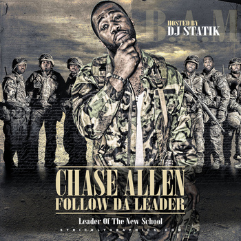 Follow Da Leader - DJ Statik & Chase Allen