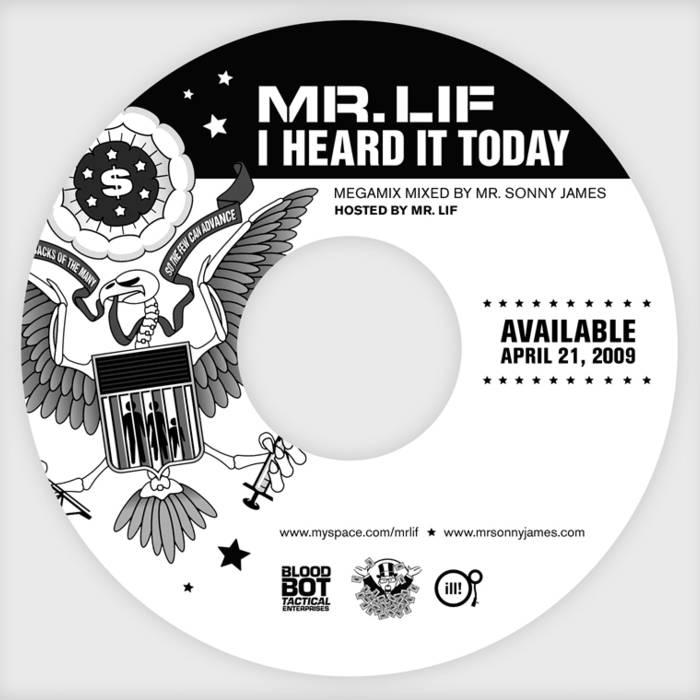 I Heard It Today Tour Mixtape - Mr. Sonny James & Mr. Lif