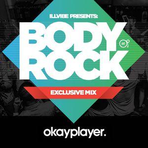 A Taste of BODYROCK Volume 6 - Illvibe Collective & Okayplayer
