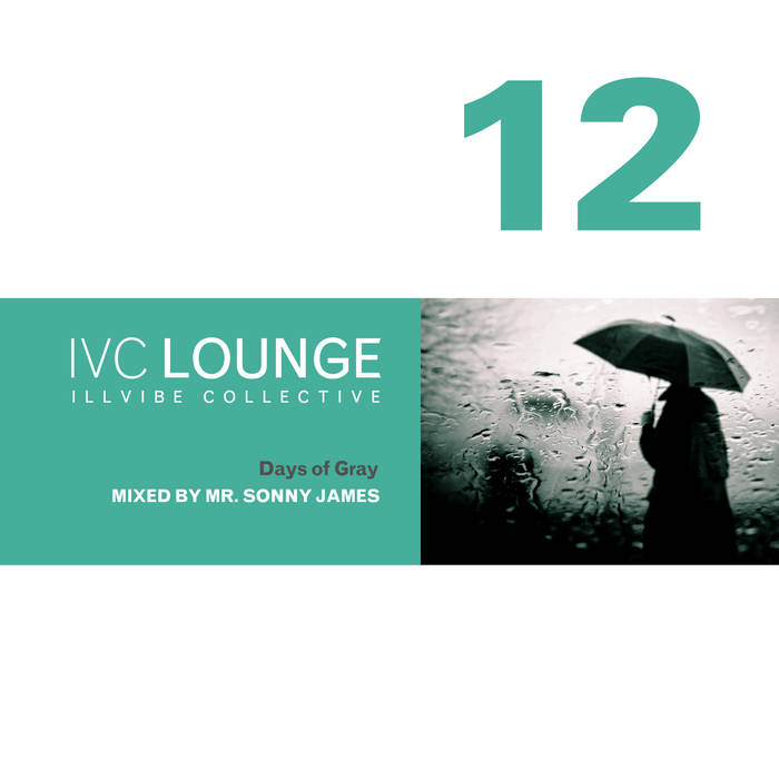 DJ Jazzy Jeff Presents: IVC Lounge Collection (Volume 12) - Mr. Sonny James
