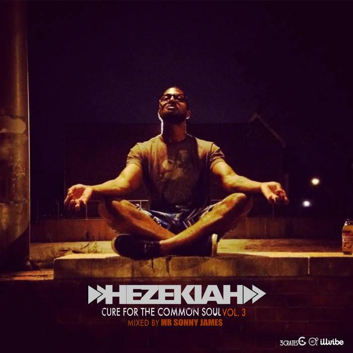 Cure For The Common Soul 3 - Mr. Sonny James & Hezekiah