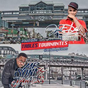 Tables Tournantes - Mr. Sonny James & DJ Just Dizle