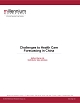 White paper: Strategic Planning in China - I proposed this white paper as a way of validating the company's expertise in both pharmaceutical and medical device markets in China. The analyst provided me with notes. I did a large amount of secondary research and created an interesting document with many informational snippets.After giving some helpful comments, the head of the China office said