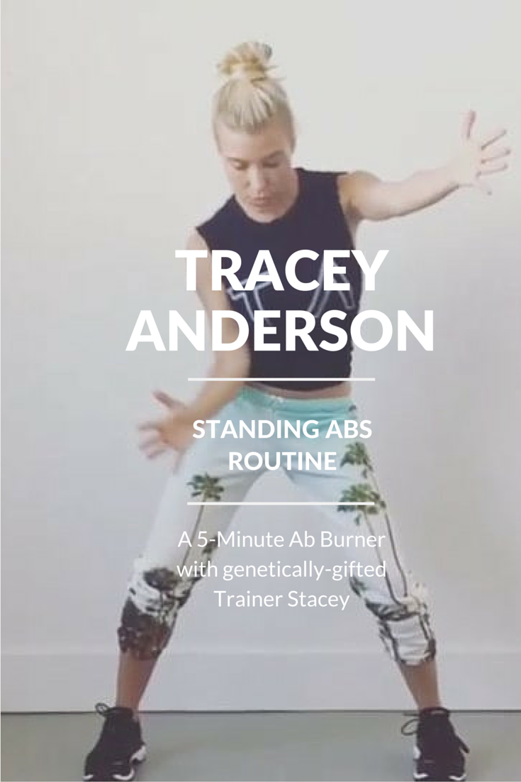 Tracey Anderson Standing Abs 5 minute Routine
