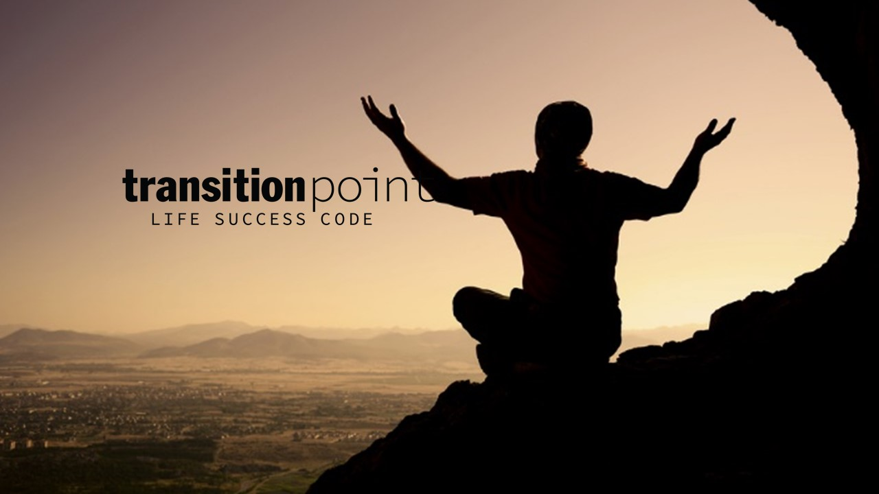 transition_point_life_success_code_how_to_live_a_life_with_purpose.jpeg915