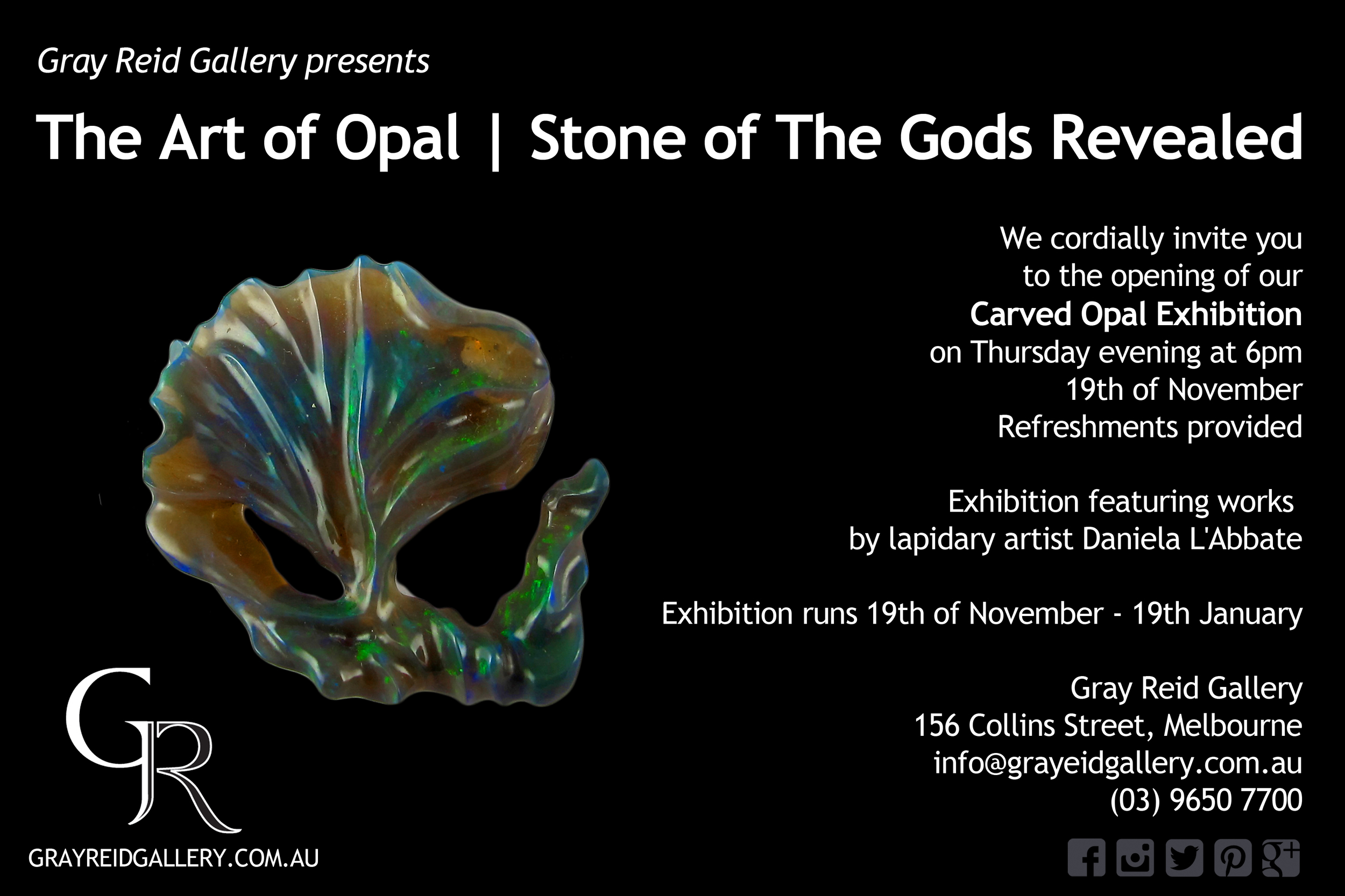 Opal Exibition at Gray Reid Gallery