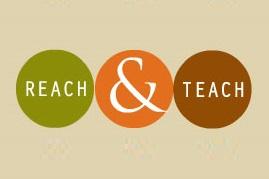 Reach and Teach