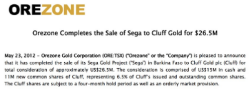 Extract from press release on Orezone's website at  http://www.orezone.com/news/press-releases/2012/5/orezone-completes-sale-sega-cluff-gold-265m