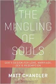 The Mingling of Souls By Matt Chandler  Buy on Amazon