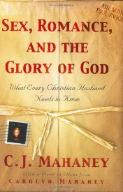 Sex, Romans, and the Glory of God By C. J. Mahaney  Buy on amazon