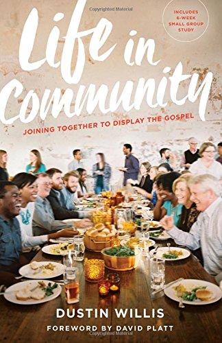 Life in Community By Dustin Willis  Buy on Amazon