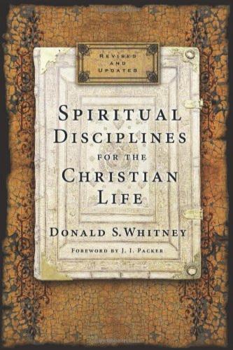 Spiritual Disciplines for the Christian Life Donald S. Whitney  Amazon   ibooks