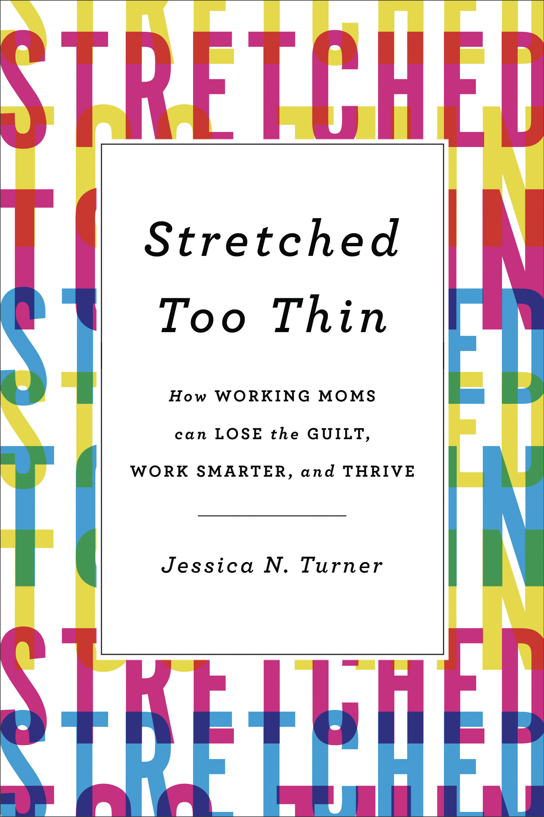 Stretched Too Thin Jessica Turner  Amazon   iBooks