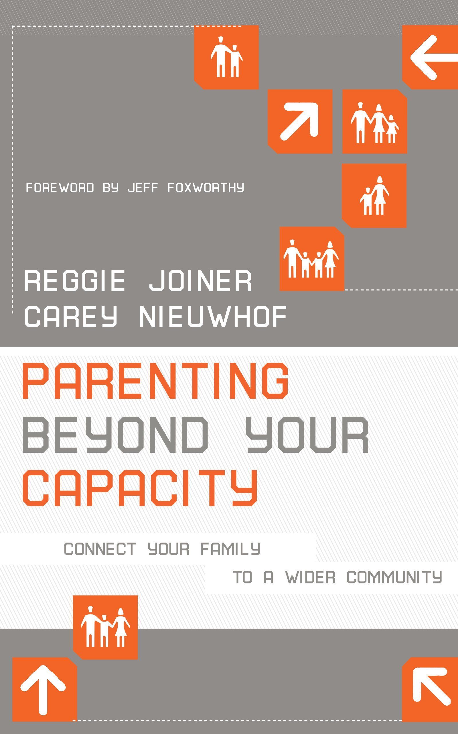 Parenting Beyond Your Capacity Reggie Joiner & carey Nieuwhof  Orange   amazon