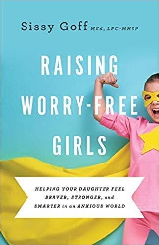 Raising Worry-free Girls Sissy Gott  Amazon