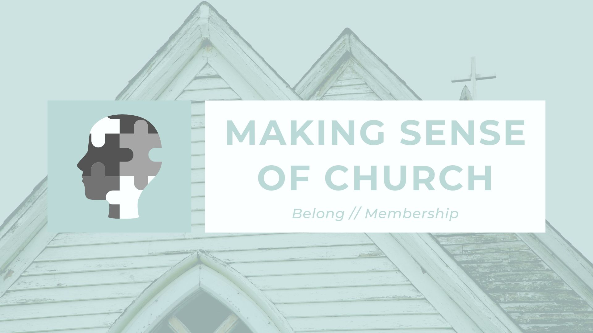 Making Sense of Church Title 1 (Belong).jpg