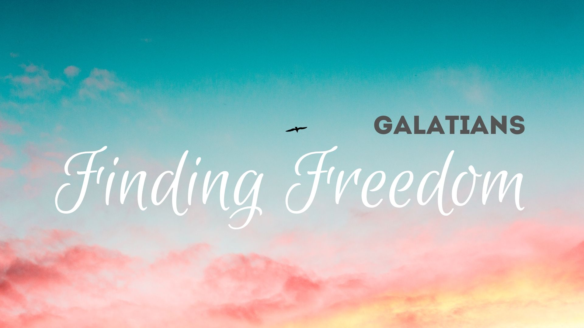 Galatians_ Finding Freedom Introduction Slide.jpg