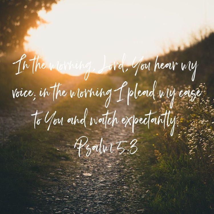 Psalm 5:3.JPG