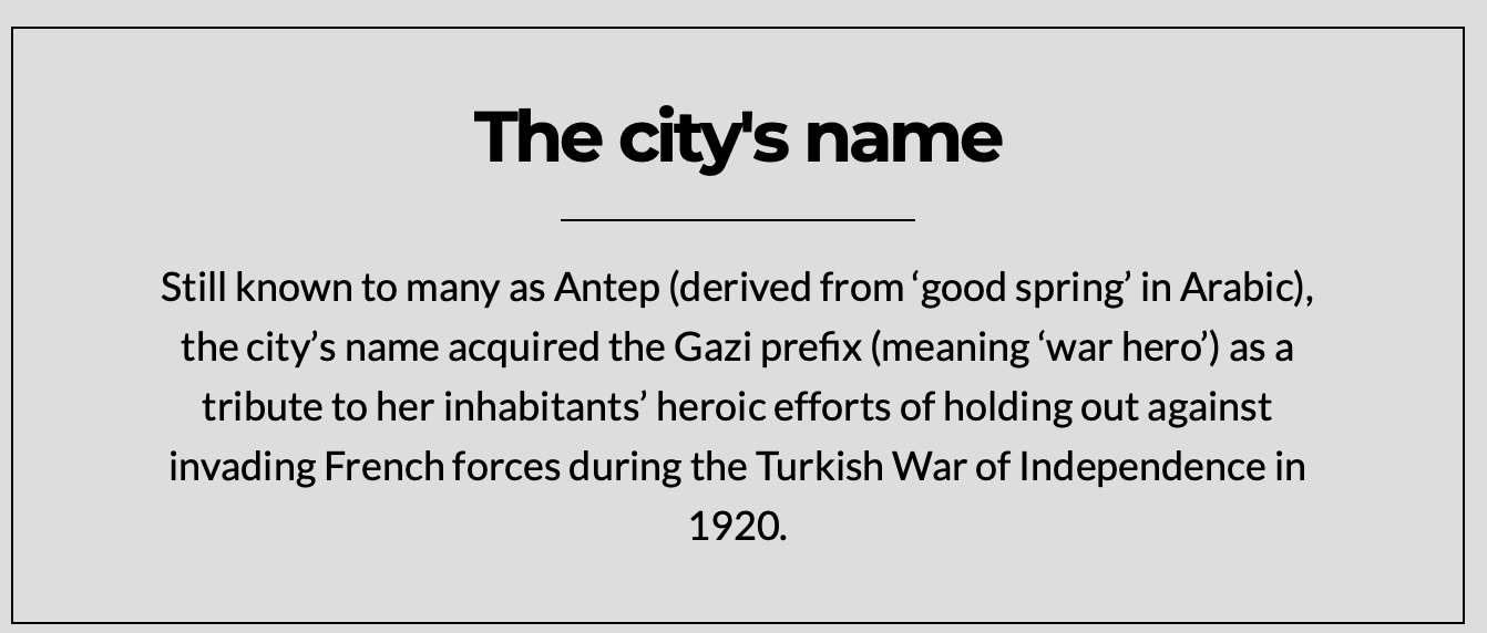 Gaziantep is also named Antep