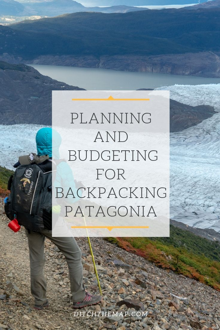 Planning and Budgeting for Backpacking Patagonia Pinterest Pin