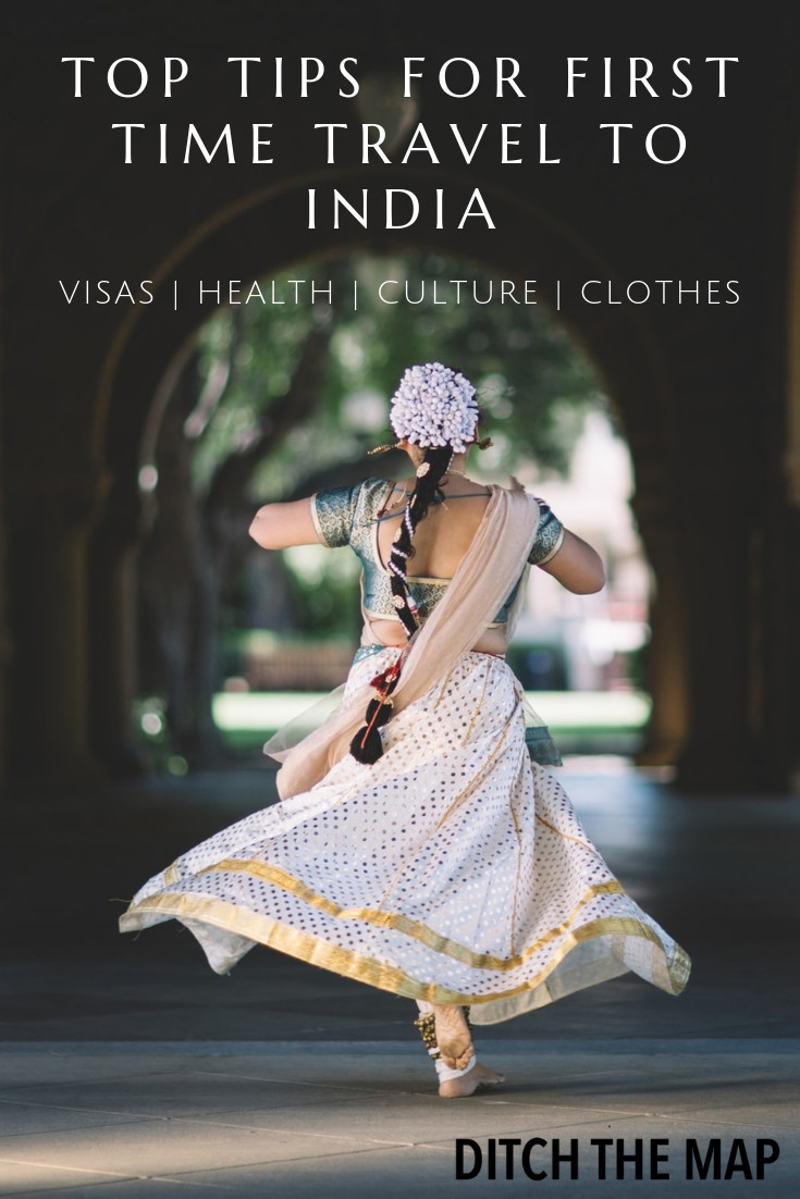 top 4 tips when visiting India for the first time