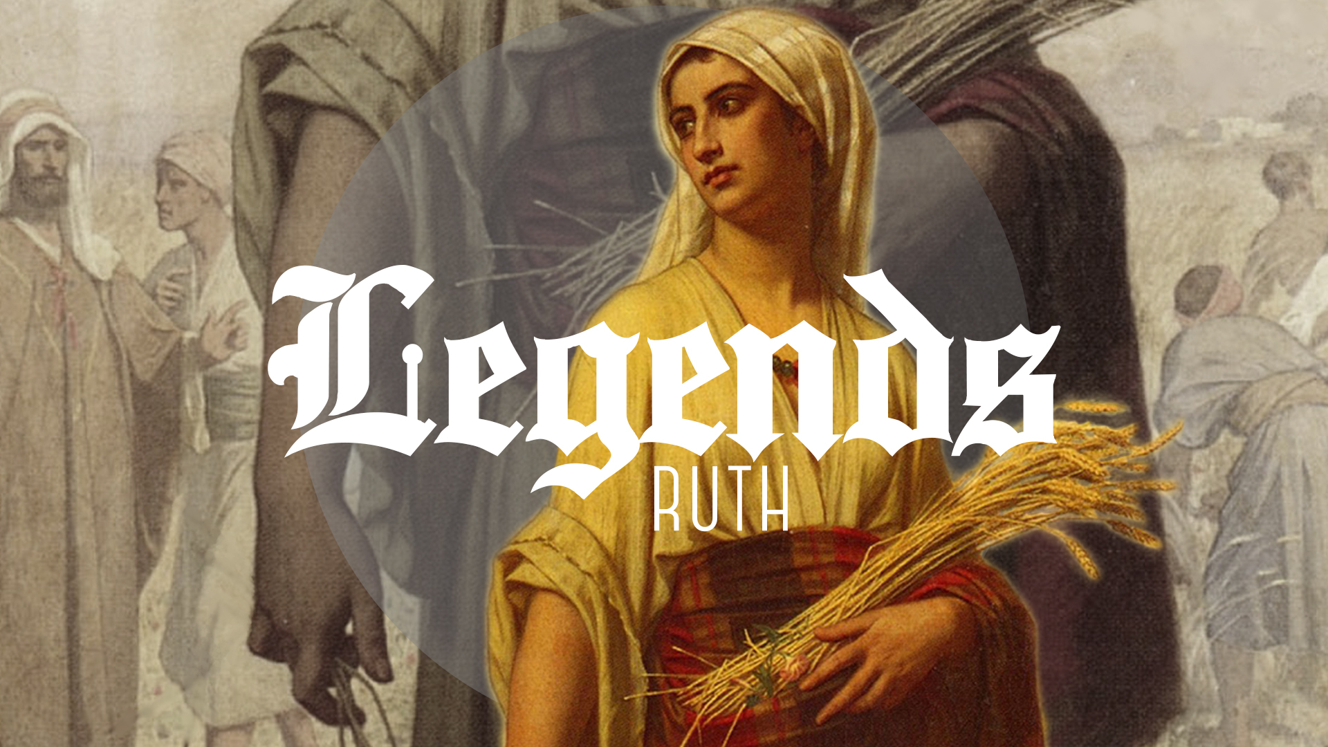 LEGENDS: Ruth - July 30 - August 13, 2017
