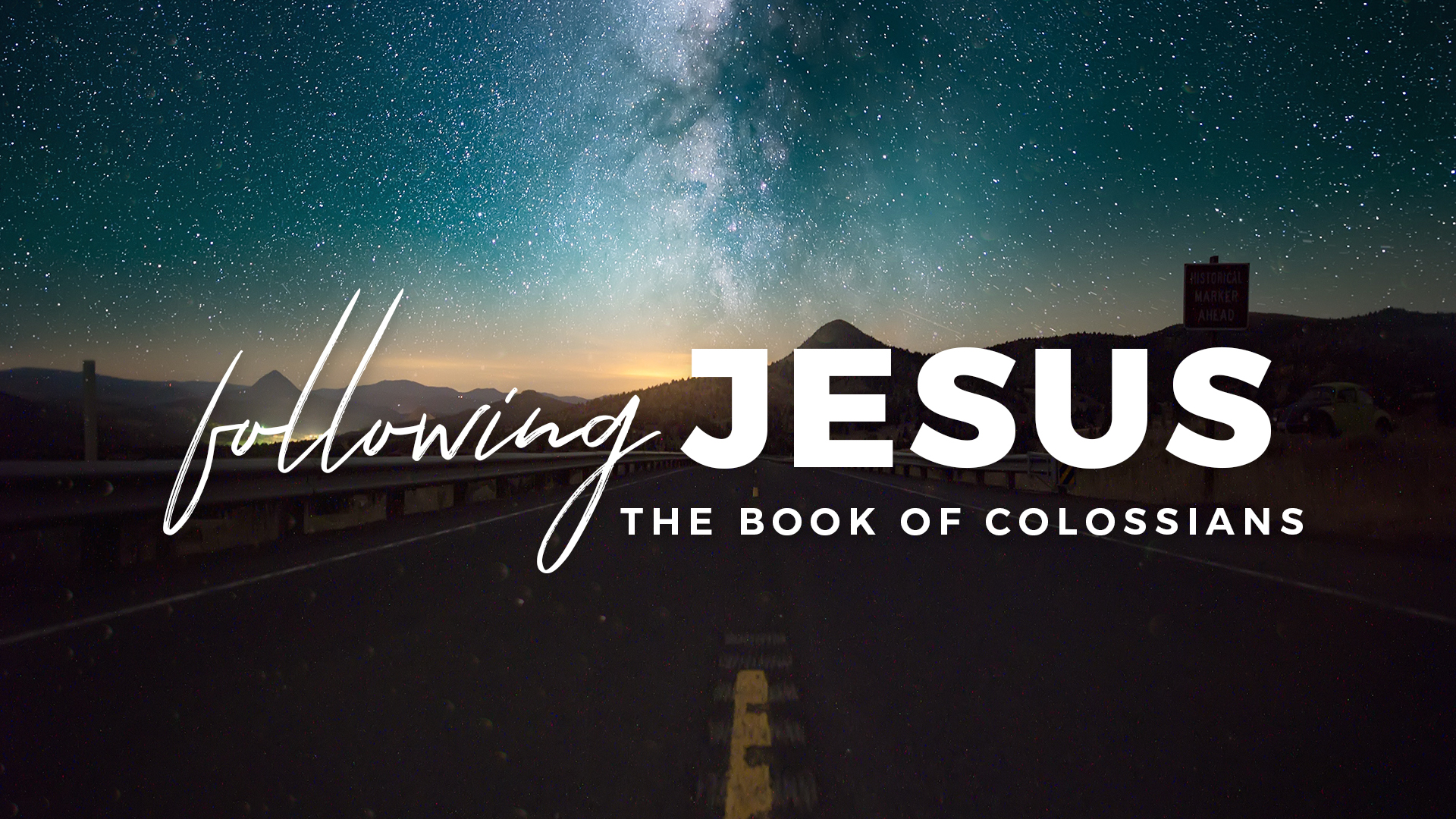 Following Jesus: The Book of Colossians - May 13 - June 3, 2018