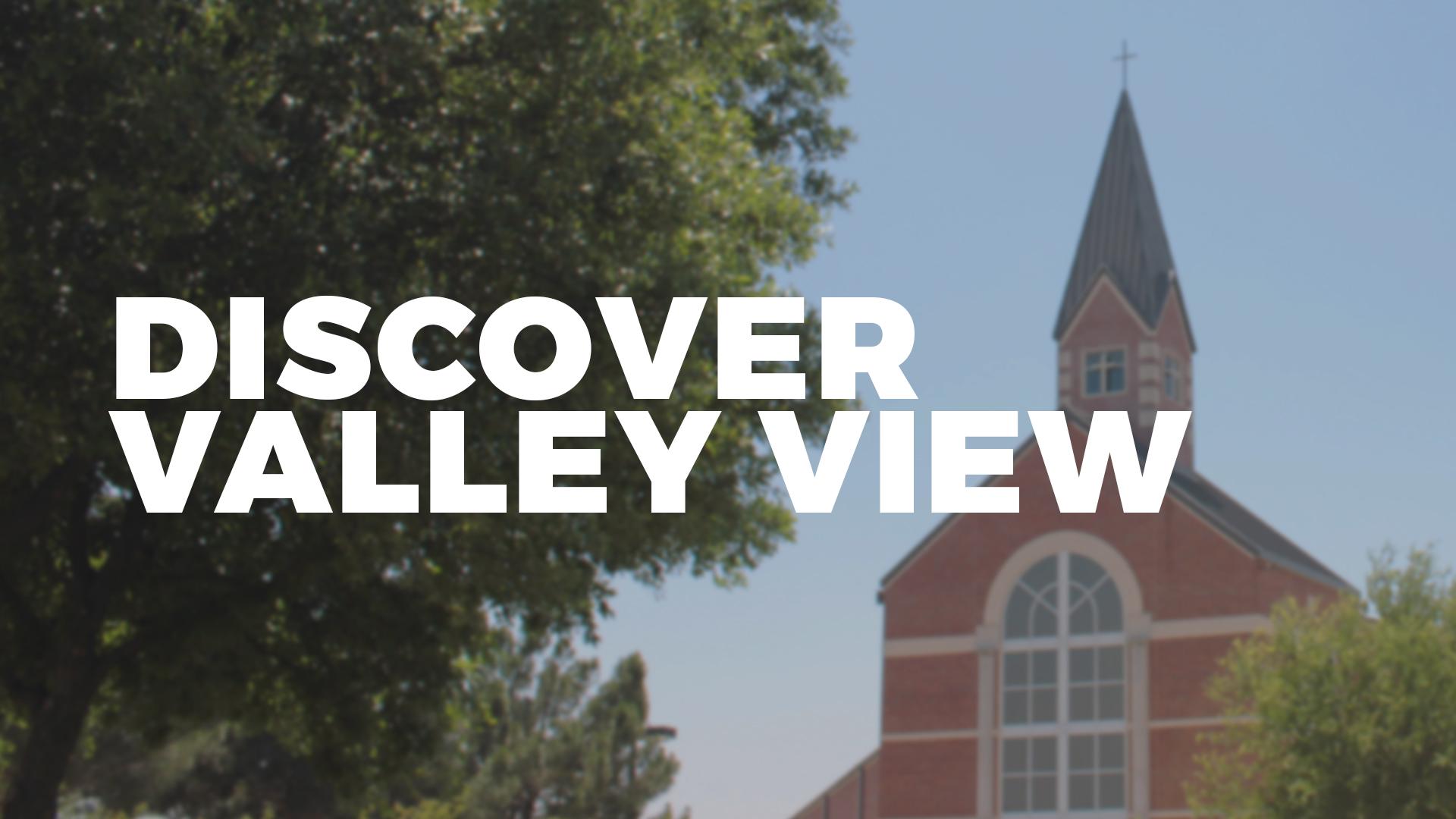 discover valley view dallas church