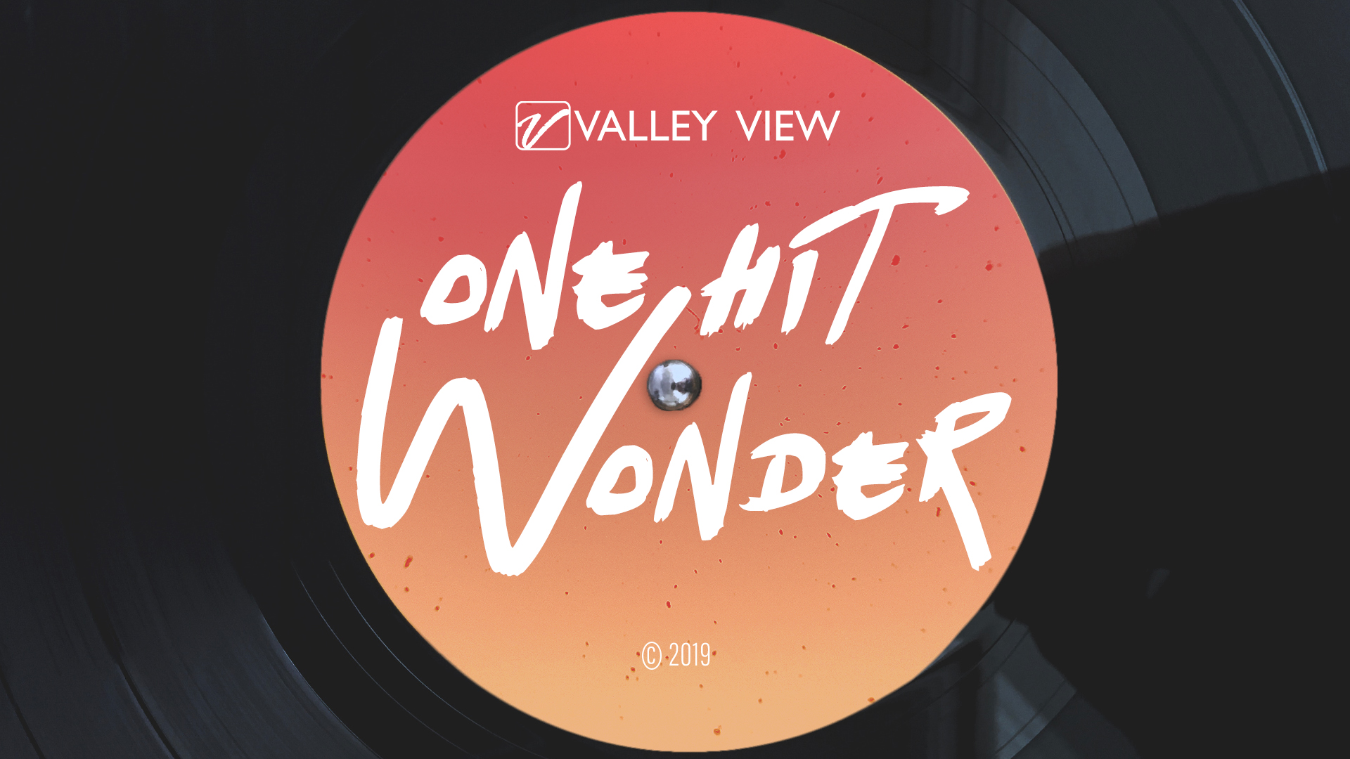 One Hit Wonder - Valley View Guest Speakers