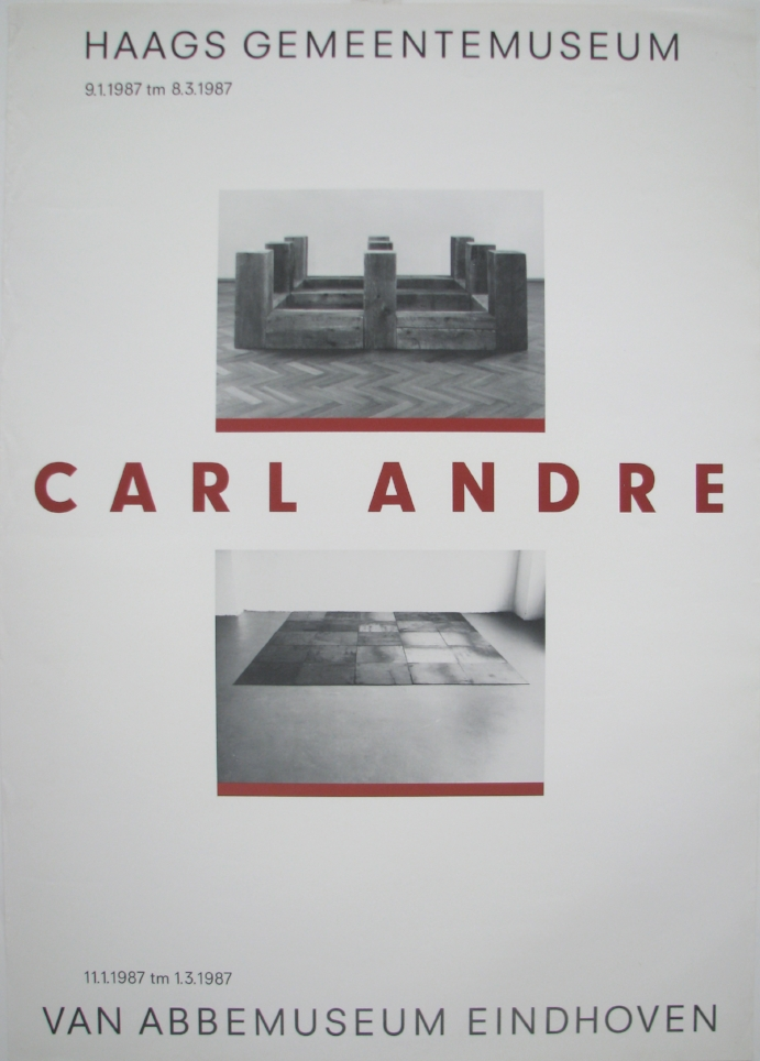 CARL ANDRE  January 9–March 8, 1987  1987  Haags Gemeentemuseum