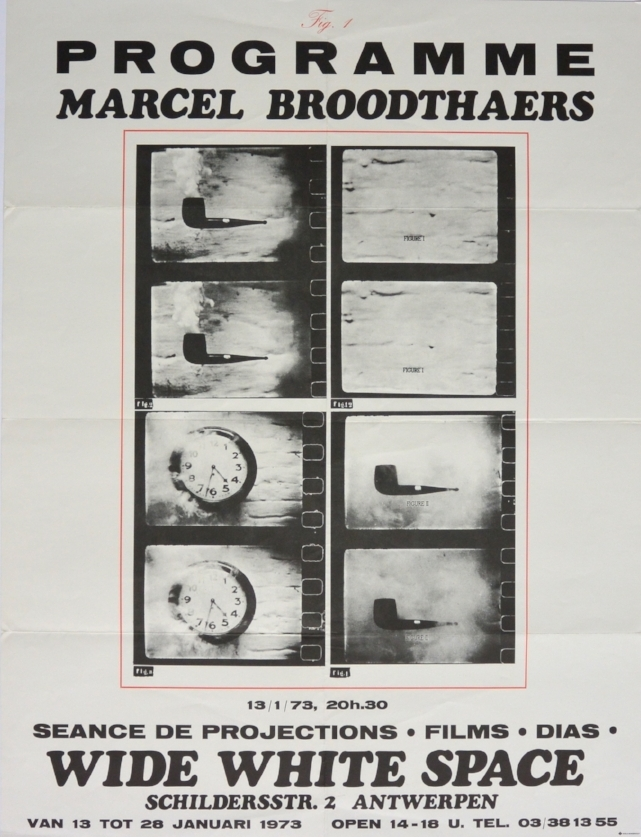 MARCEL BROODTHAERS   Seance de Projections, Films, Dias   January 13–28, 1973  dimensions: 25 5/8 x 19 5/8  Wide White Space, Antwerp
