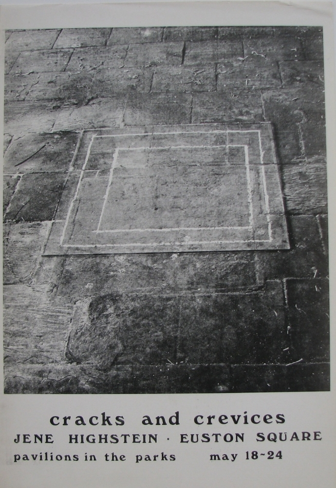 JENE HIGHSTEIN  Cracks and Crevices, Pavillions in the Parks  May 18–24, 1968  Euston Square, New York