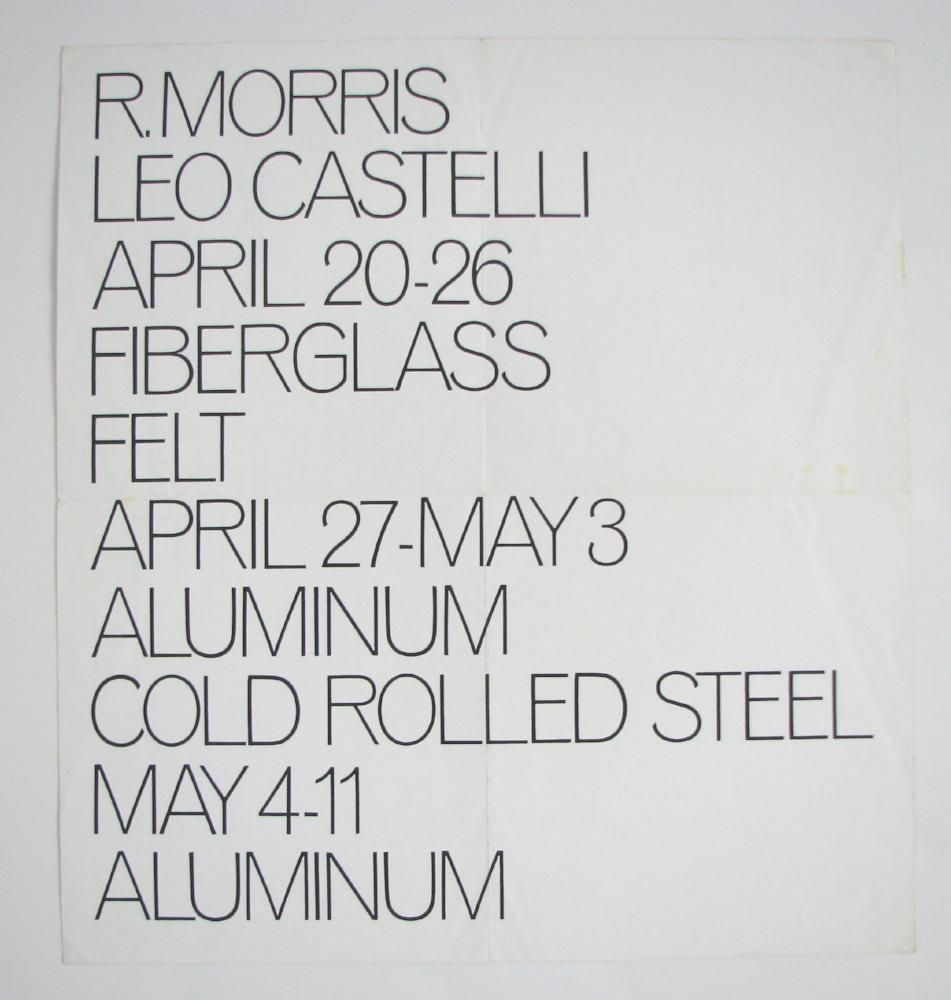 ROBERT MORRIS  April 20–May 11,1968  Leo Castelli Gallery, NYC
