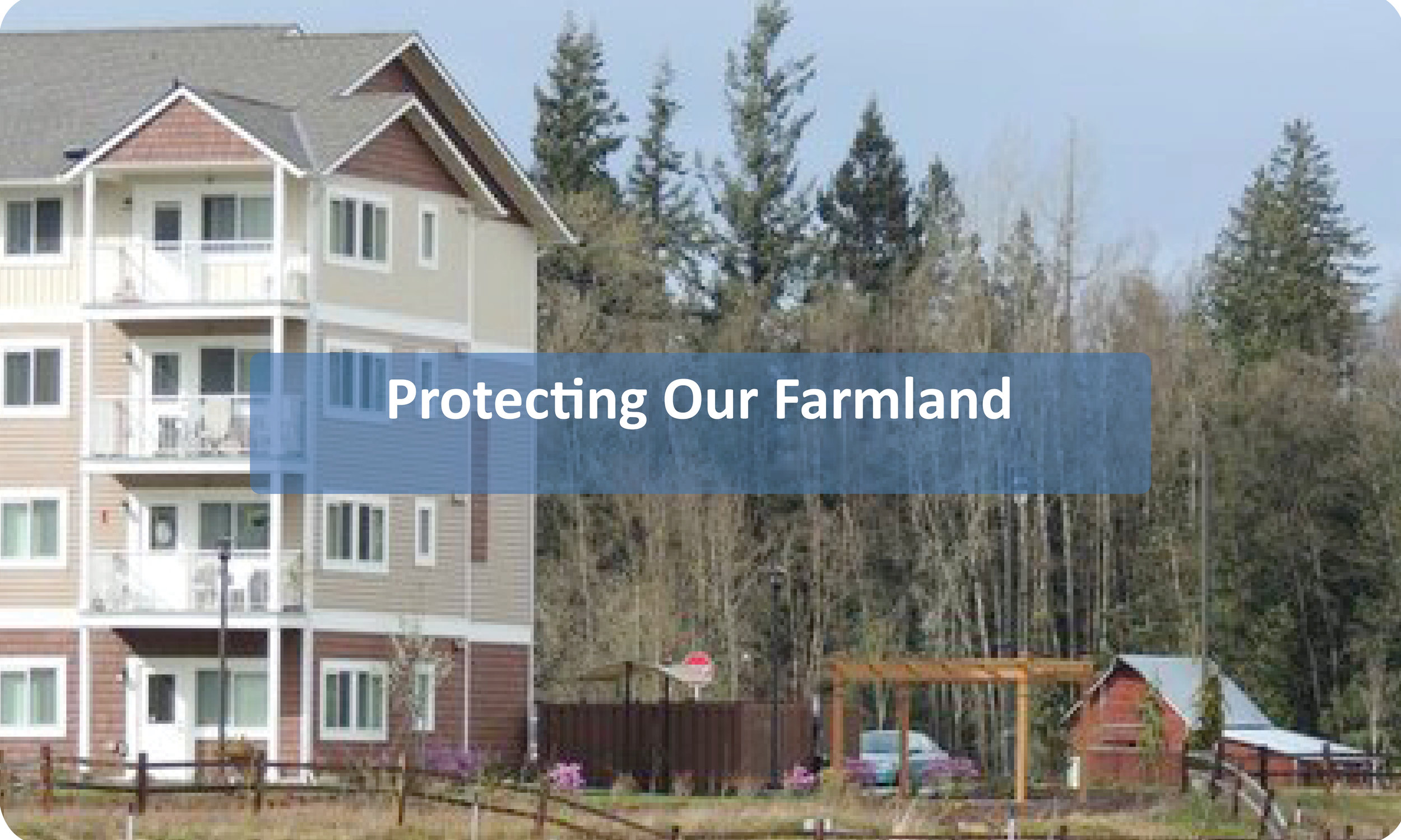 Protecting Our Farmland