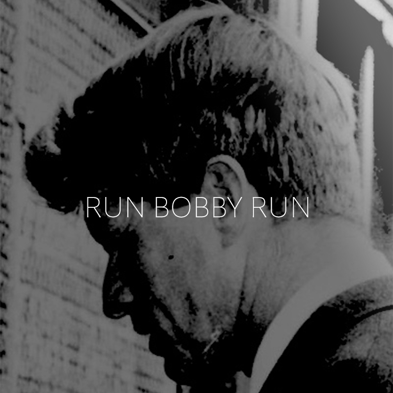 RUN BOBBY RUN square.jpg