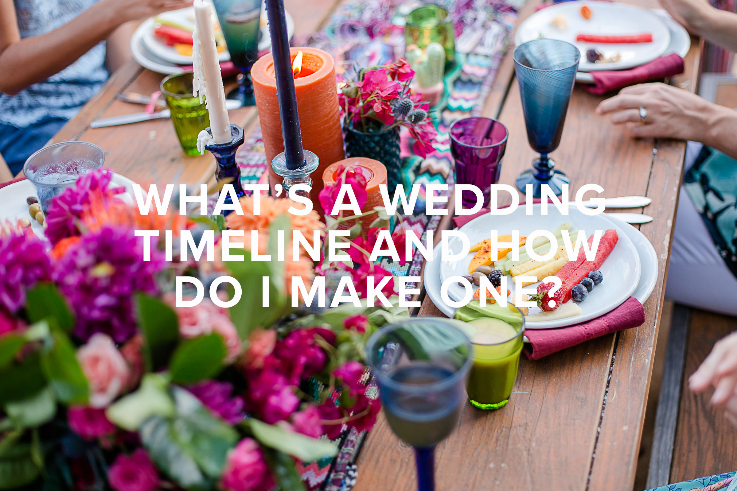What's a wedding timeline and how do I make one?.jpg