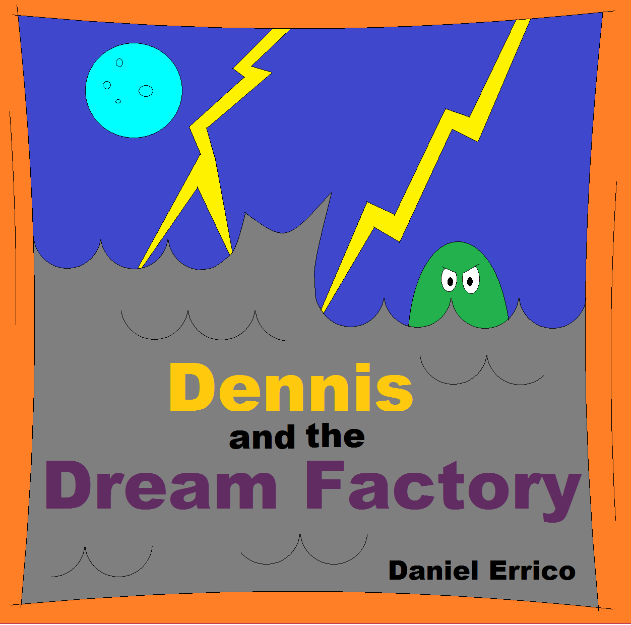 Dennis and the Dream Factory Cover Image All Children's Stories.png