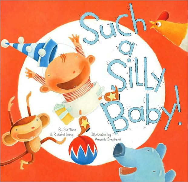 Such a Silly Baby, Chronicle Books