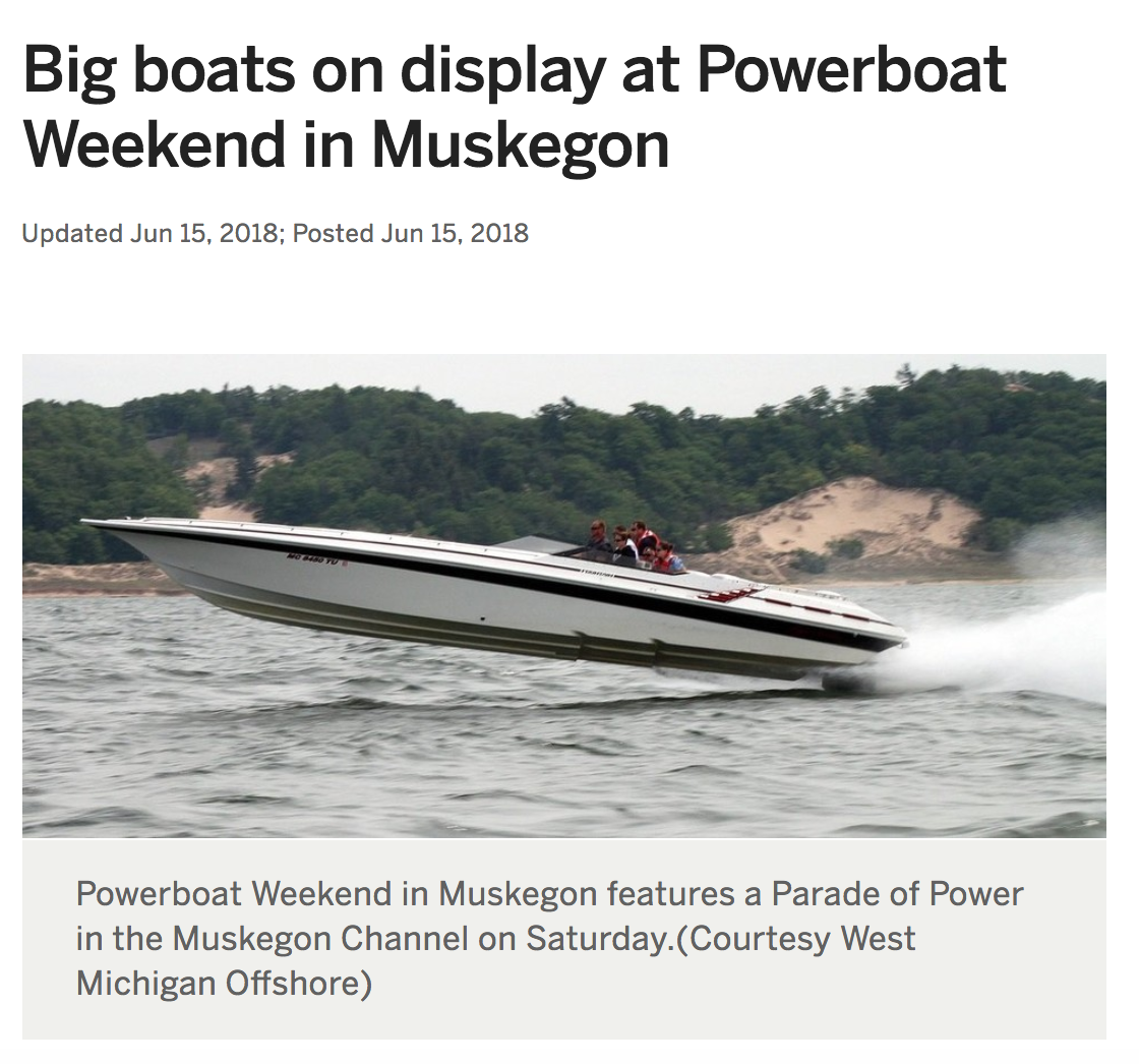Big Boats on Display at Powerboat Weekend in Muskegon -