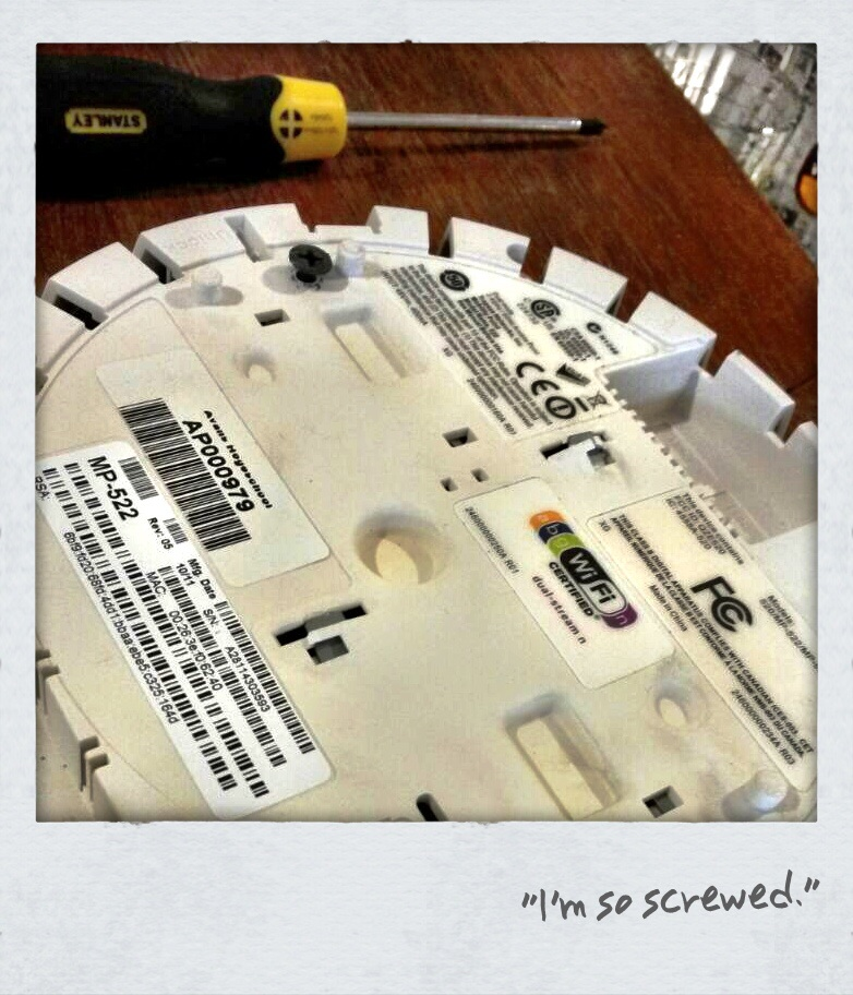 Please do not SCREW the expensive equipment to ANYTHING!   Appropriated with affection from:    This is what a contractor did reinstalling AP's after building was ready… 'skrewed' AP's!  http://t.co/L12GGSvrBi   #megafail  — Kees Pronk (@rovinguser)  August 1, 2014            Kees' Blog:   http://steeringmatrix.postach.io